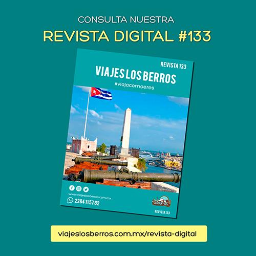 Consulta nuestra revista digital #125. Viajes Los Berros tiene todo para ti.